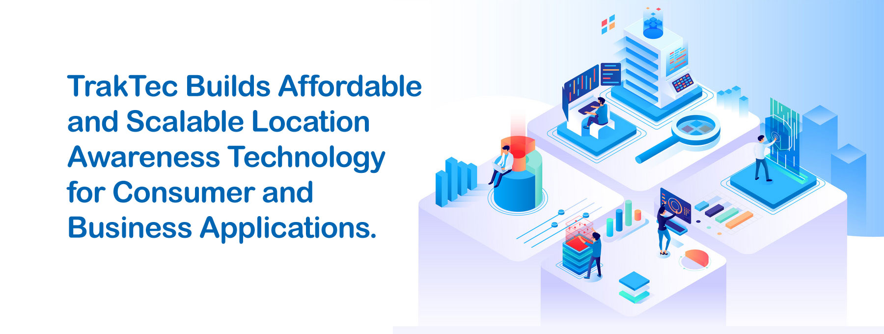 TrakTec About Us Location Awareness Technology